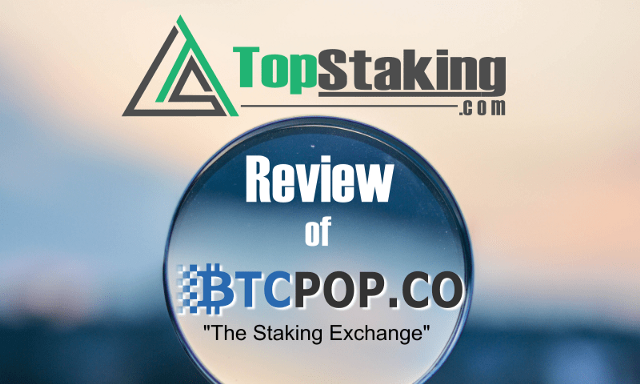 Btcpop.co Review: The Staking Exchange, Pool +More